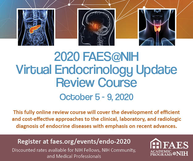 2020 FAES@NIH Virtual Endocrinology Update Review Course